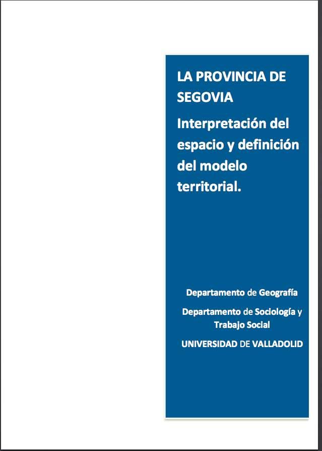 El Departamento de Geografía y la Diputación de Segovia presentan un informe sobre la provincia